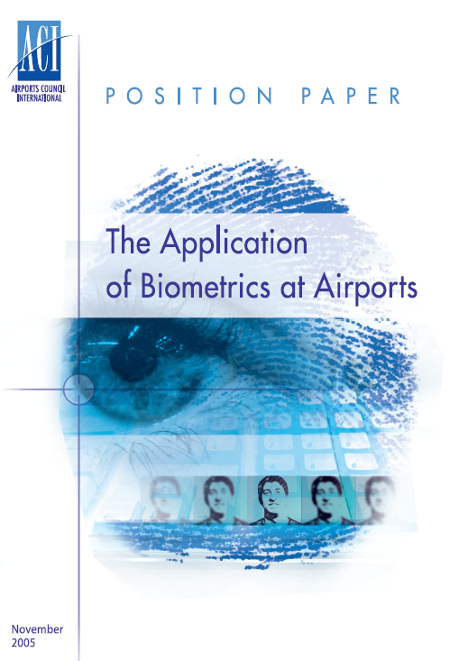 The Application of Biometrics at Airports Cover Image