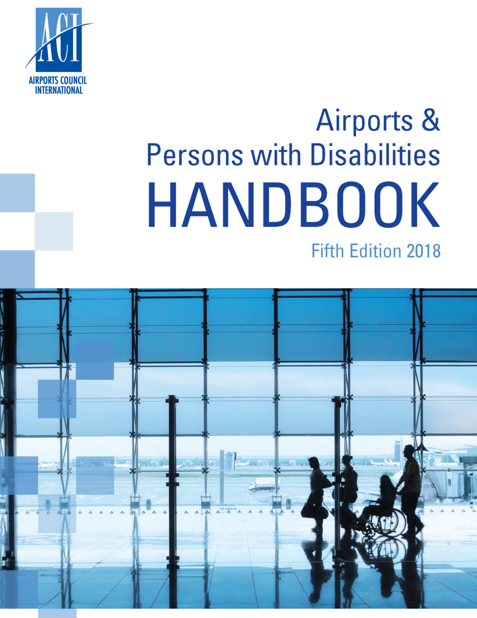 Discover the Airports and Persons with Disabilities 2018.