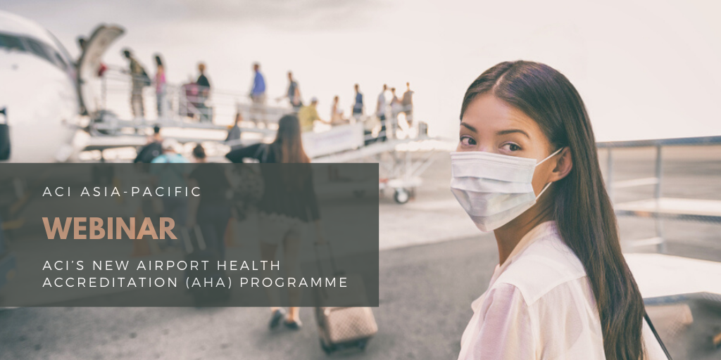 Copy of ACI Airport Health Accreditation (AHA) programme - APAC