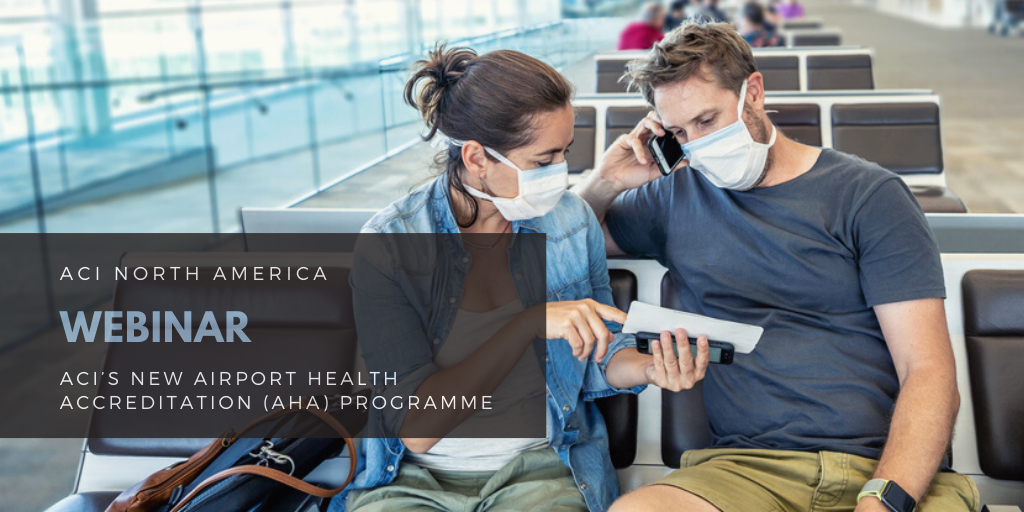 Copy of ACI Airport Health Accreditation (AHA) programme - North America
