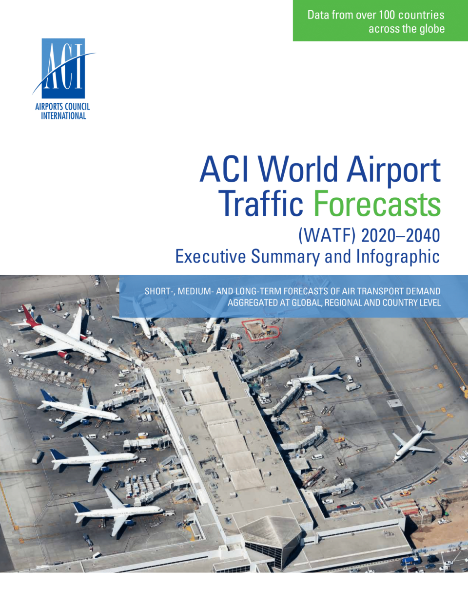Annual World Airport Traffic Forecasts (WATF)
